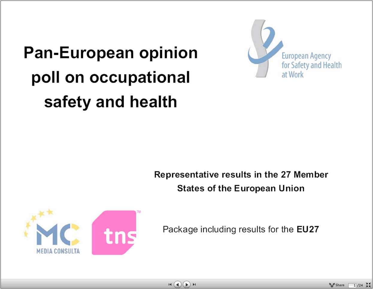 Pan-European opinion poll on occupational safety and health